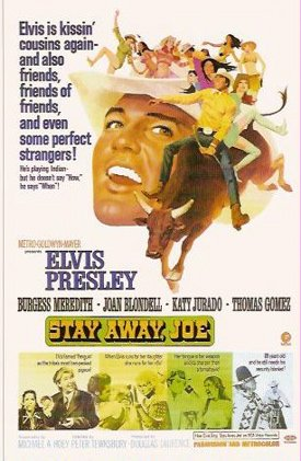 Elvis Presley in Stay Away Joe poster